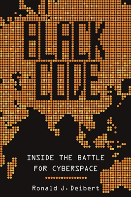Black Code: Inside the Battle for Cyberspace cover image
